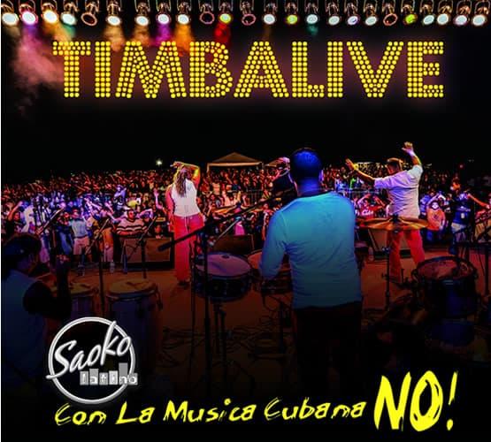 Con la musica cubana no timbalive