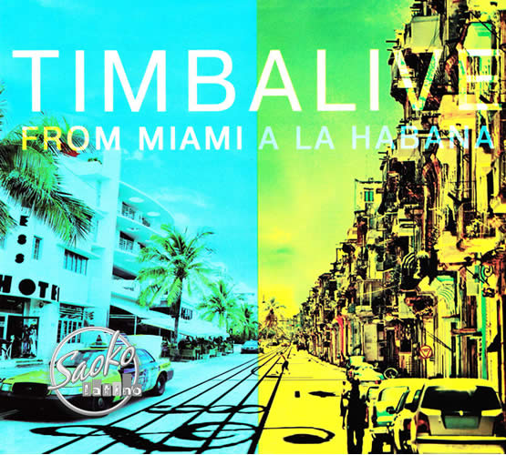 From miami a la habana Timbalive