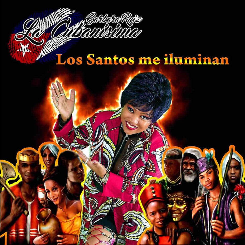 barbara ruiz la cubanisima los santos me iluminan