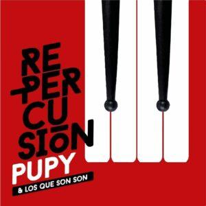 pupy y los que son son re-percusion